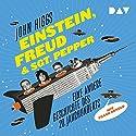 Einstein, Freud & Sgt. Pepper: Eine andere Geschichte des 20. Jahrhunderts Hörbuch von John Higgs Gesprochen von: Frank Arnold