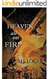 Heaven All On Fire: A Thomazine and Major Russell Novella