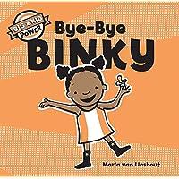 Bye-Bye Binky: Big Kid Power
