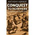 Conquest to Nowhere: An Infantryman in Wartime Korea