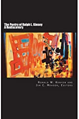 The Poetry of Ralph L. Kinsey: A Rediscovery Paperback
