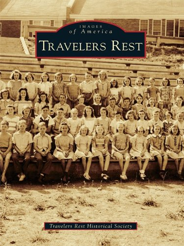 Travelers Rest (Images of America) (English Edition)