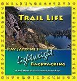Trail Life, Ray Jardine, 0963235974