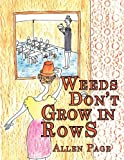 Weeds Don't Grow in Rows, Allen Page, 1449080316