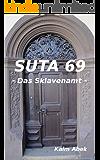 SUTA 69: Das Sklavenamt