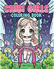 Chibi Girls Coloring Book: Kawaii Japanese Manga Drawings And Cute Anime Characters Coloring Page For Kids And Adults