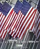 Living Democracy Brief National Edition (A Custom Edition for Ivy Tech Community College), Daniel M. Shea, 0558228607