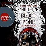 Download Children of Blood and Bone: Goldener Zorn in PDF ePUB Free Online