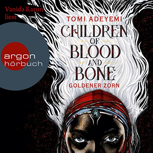 Children of Blood and Bone [German edition]: Goldener Zorn