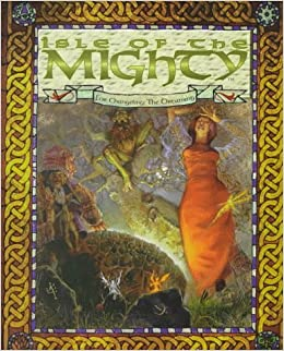 Book Isle of the Mighty *OP (Changeling - the Dreaming) by Beth Fischi (1996-12-01)
