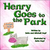 Henry Goes to the Park, Mitchell Hupf, 1615462791