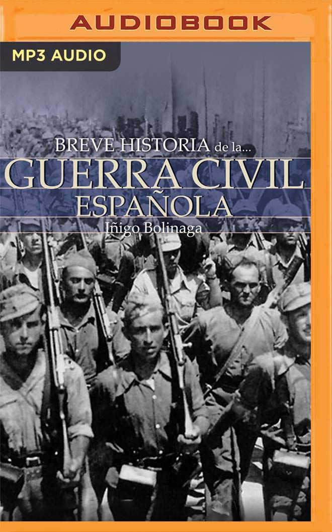 Breve Historia de la Guerra Civil Española: Amazon.es: Bolinaga ...