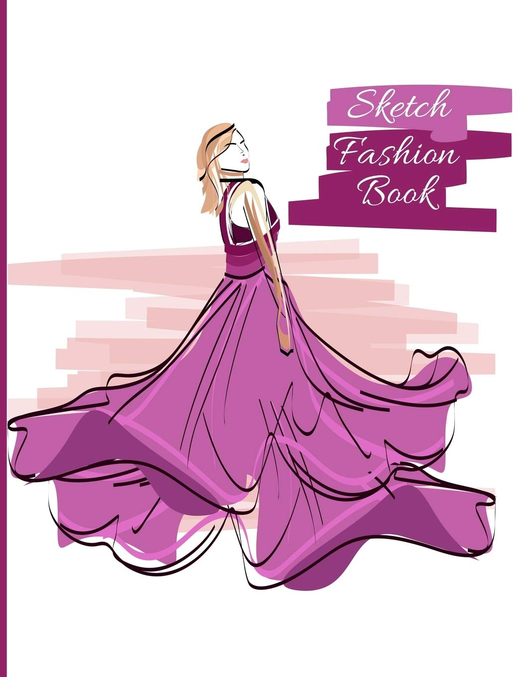 Sketch Fashion Book Blank Human Figure Design Templates For Designing Organizing Looks And Building Portfolios Easy Sketch Collection Personalized Artist Notebook Designs Dazenmonk 9781099805813 Amazon Com Books