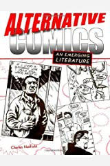 Alternative Comics: An Emerging Literature Kindle Edition