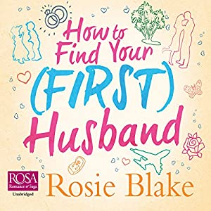 How to Find Your (First) Husband Hörbuch
