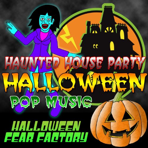 Haunted House Party - Halloween Pop Music -