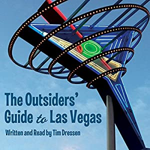 The Outsiders' Guide to Las Vegas Audiobook