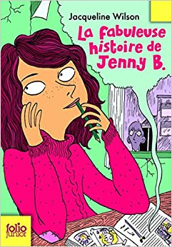 La fabuleuse histoire de Jenny B (Folio Junior)