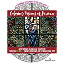 Coloring Visions of Heaven: An Inspirational Christian Coloring Book of Scenes Inspired by the Bible For Adults of Faith Seeking Peace