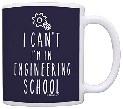 Amazon Funny Engineer Student Gifts I Cant Im In Engineering