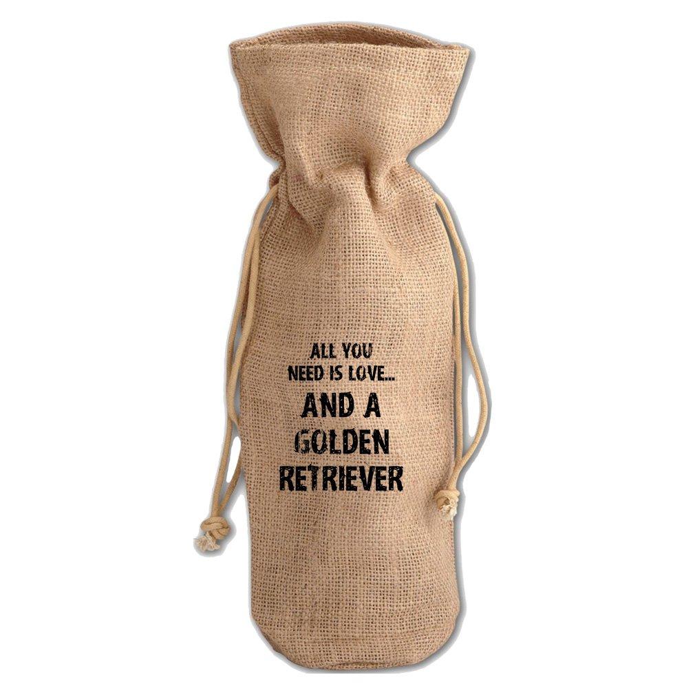 All You Need And A Golden Retriever Jute Burlap Burlap Wine Drawstring Bag