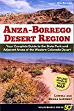 Search : Anza Borrego Desert Region: Your Complete Guide to the State Park and Adjacent Areas of the Western Colorado Desert