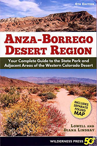 Anza Borrego Desert Region: Your Complete Guide to the State Park and Adjacent Areas of the Western Colorado Desert cover