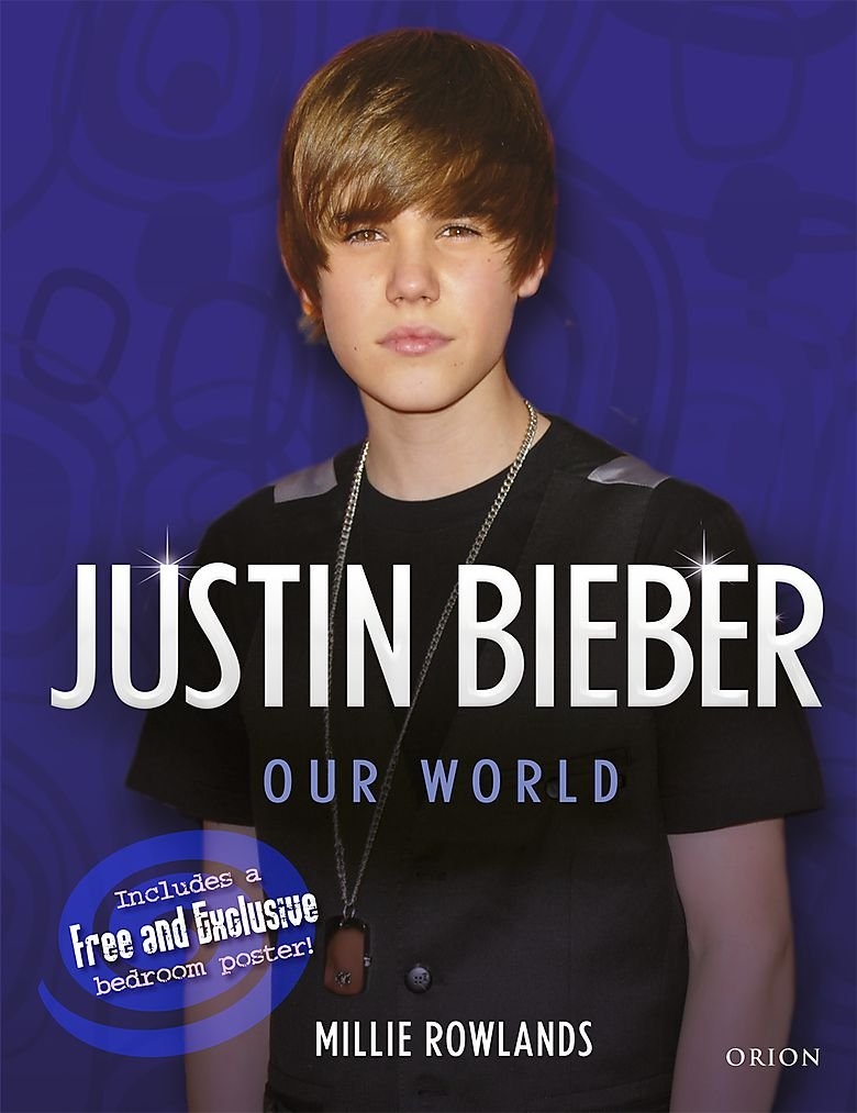 Read Online Justin Bieber: Our World ebook