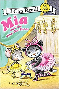 Mia And The Tiny Toe Shoes (My First I Can Read) Download.zip