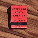 Hotels of North America Audiobook by Rick Moody Narrated by Jefferson Mays