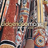 Didgeridoo Mania, Vol. 2: Goin' Walkabout by David Corter (2003-08-18)