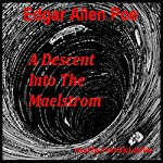 A Descent into the Maelstrom | Edgar Allan Poe
