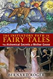 Hidden within age-old classic stories lie the hermetic teachings of alchemy and Freemasonry  • Explains how the stages of the Great Work are encoded in both little known and popular stories such as Cinderella, Snow White, and Little Red Riding Hood  ...