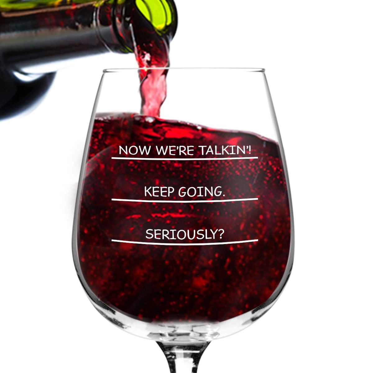 Seriously? I need more wine funny wine glass, 12.75 ounce, humorous, cool present idea for women, mom, daughter, wife, her, sister, coworker, or best friend
