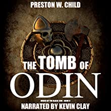 Tomb of Odin Audiobook by P.W. Child Narrated by Kevin Clay