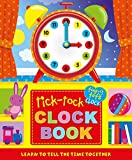 img - for Tick-Tock Clock Book: Learn to Tell The Time Together (Tiny Tots) book / textbook / text book
