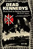 img - for Dead Kennedys: Fresh Fruit for Rotting Vegetables: The Early Years book / textbook / text book