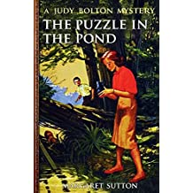 The Puzzle in the Pond (Illustrated) (Judy Bolton Mystery Series Book 34)