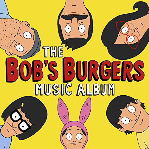 The Bob's Burgers Music Album (3 LP, Colored Vinyl, Limited Edition, Includes Download Card)