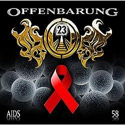 AIDS (Offenbarung 23, 58)