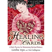 Healing Cards: A Daily Practice for Maintaining Spiritual Balance, A 50-Card Deck with Booklet