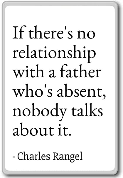 Amazon com: If there's no relationship with a father who