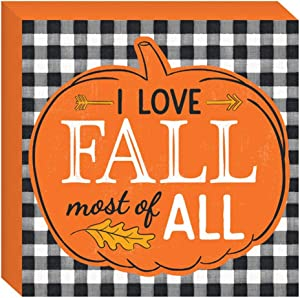 HAPPY DEALS ~ I Love Fall Most of All Tabletop Buffalo Plaid Sign - 7.5 x 7.5 inch - Fall and Harvest Decor Sign, Black, Orange