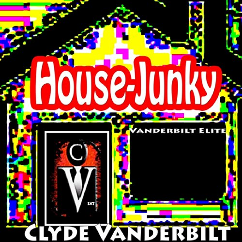 House junky instrumental by clyde vanderbilt on amazon for Instrumental house music