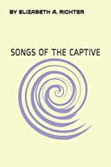 Songs of the Captive: A Memoir of Alienation Paperback