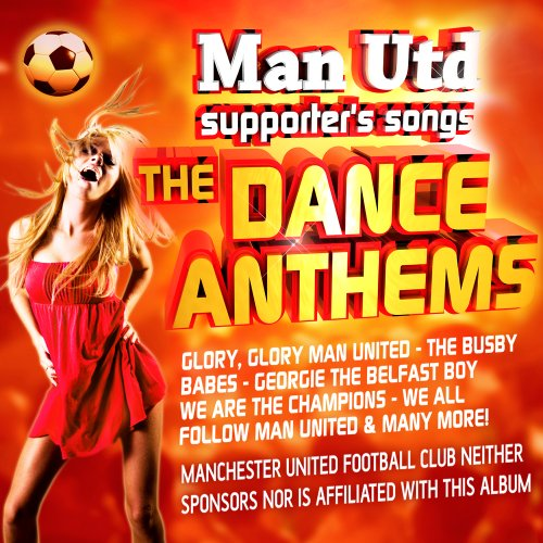 Manchester United Football Songs ()