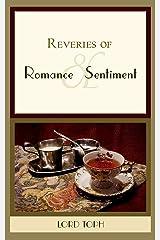 Reveries of Romance & Sentiment Kindle Edition