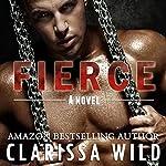 Fierce: Fierce, Book 1 | Clarissa Wild