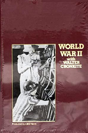 World War II with Walter Cronkite. The Home Front and Victory. CBS Video Library