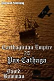 Carthaginian Empire 25 - Pax Cathaga